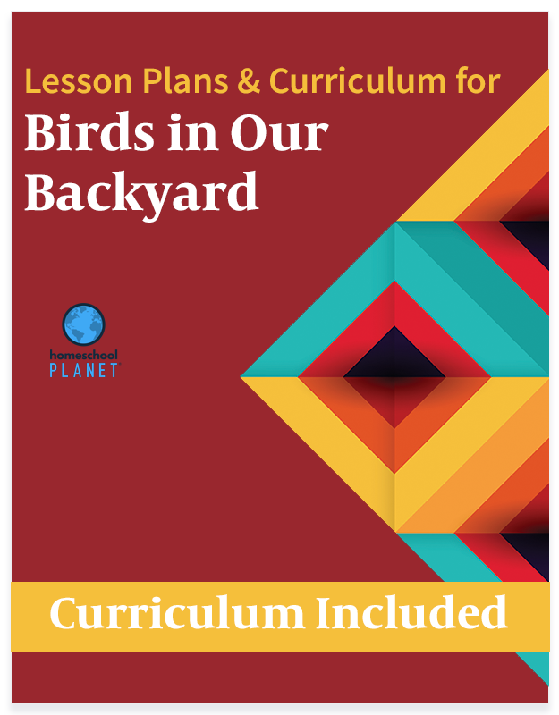Homeschool Planet Birds in Our Backyard lesson plans and curriculum button