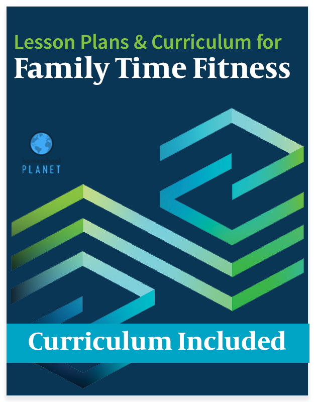 Homeschool Planet Family Time Fitness lesson plans and curriculum button