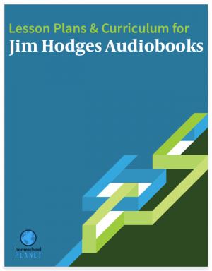 Homeschool Planet Jim Hodges Audiobooks lesson plans and curriculum button