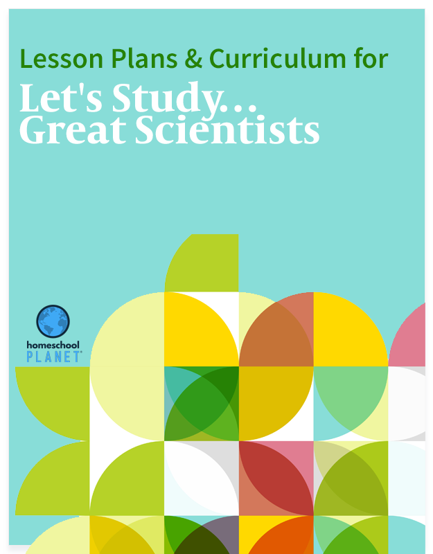 Homeschool Planet Let's Study Great Scientists lesson plans and curriculum button