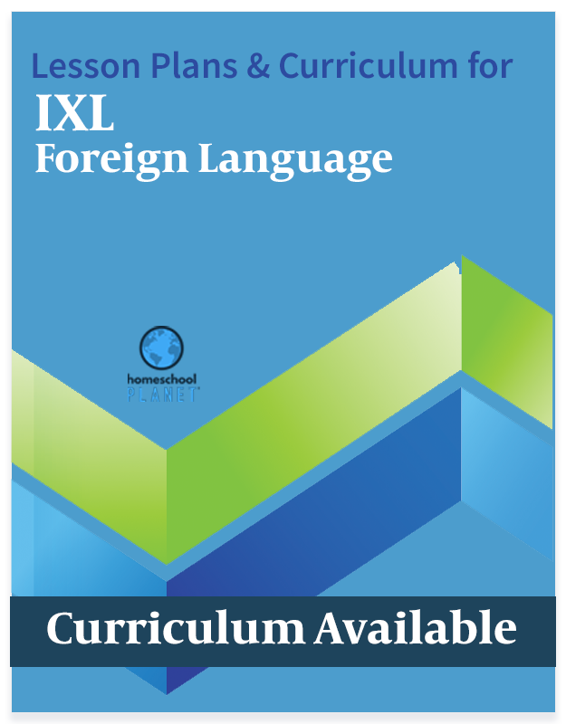Homeschool Planner IXL Foreign Language lesson plans and curriculum button