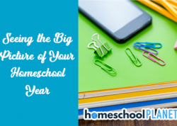 Homeschool Planet - Seeing the big picture of your homeschool year