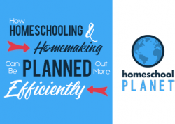 Homeschool Planet - How homeschooling & homemaking can be planned out more efficiently