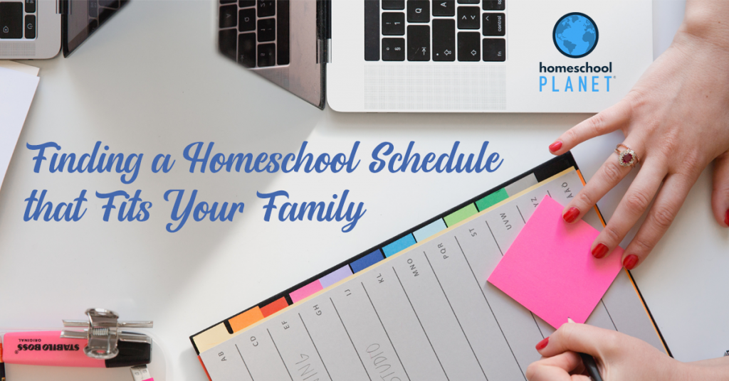 Homeschool Planet - Finding a homeschool schedule that fits your family