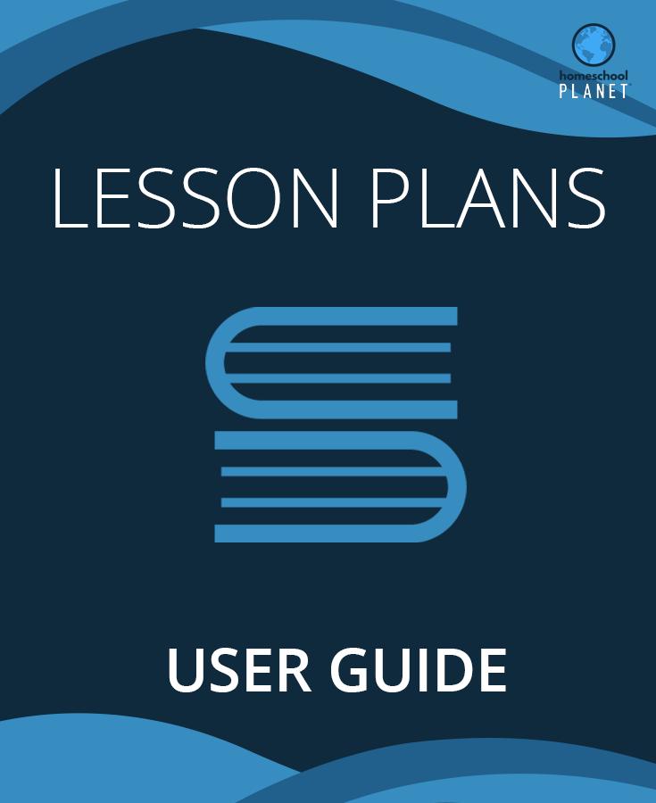 User Guide for Homeschool Planet Lesson Plans