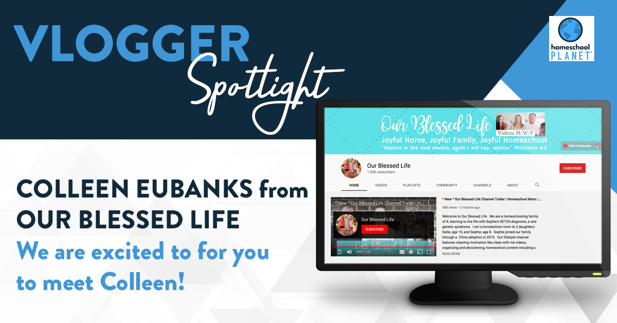 Vlogger Spotlight: Colleen Eubanks from Our Blessed Life