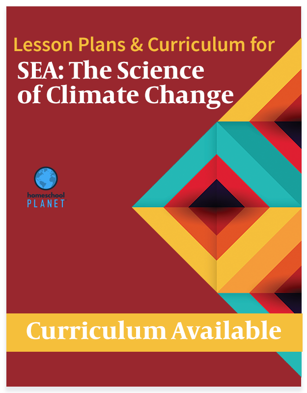 SEA: The Science of Climate Change lesson plans and curriculum button for Homeschool Planet