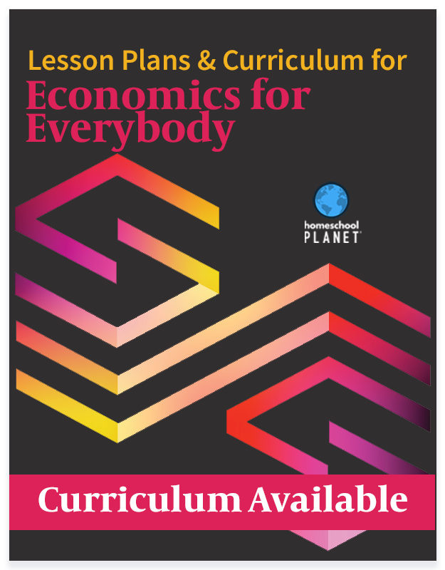 Homeschool Planet Economics for Everybody lesson plans and curriculum button
