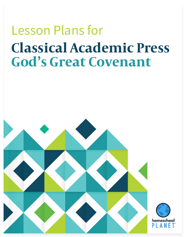 Classical Academic Press God's Great Covenant lesson plan button for Homeschool Planet